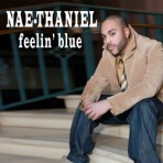 "Naethaniel ""Feelin Blue"" – Download Single"