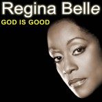 "Regina Belle ""God Is Good"" – Download Single"