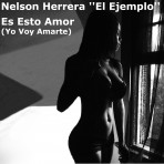 Nelson Herrera – Es Esto Amor (Yo Quiero Amarte) Single Download