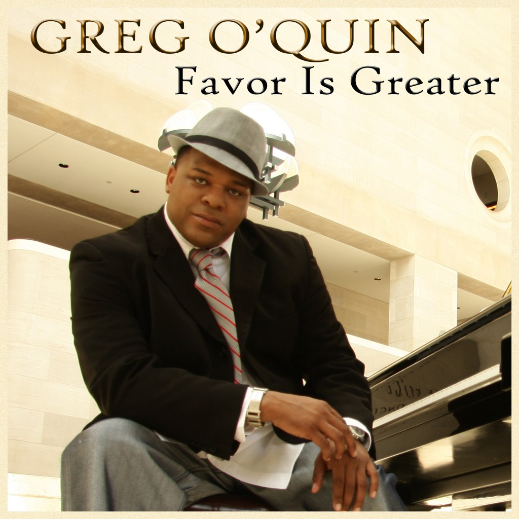 2A-Greg OQuin Favor Is Greater
